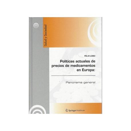POLITICAS ACTUALES DE PRECIOS DE MEDICAMENTOS EN EUROPA: PANORAMA GENERAL