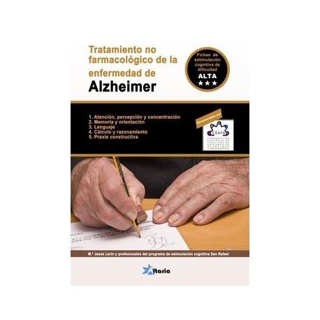 TRATAMIENTO NO FARMACOLOGICO DE LA ENFERMEDAD DE ALZHEIMER