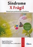 SINDROME X FRAGIL. MANUAL PARA PROFESIONALES Y FAMILIARES