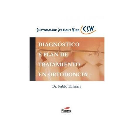 DIAGNOSTICO Y PLAN DE TRATAMIENTO EN ORTODONCIA