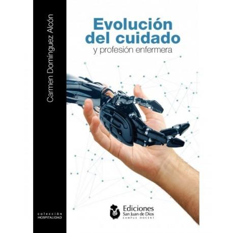 EVOLUCION DEL CUIDADO Y PROFESION ENFERMERA