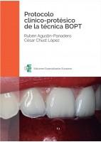PROTOCOLO CLINICO-PROTESICO DE LA TECNICA BOPT