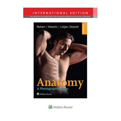 ANATOMY. A PHOTOGRAPHIC ATLAS (INTERNATIONAL EDITION)