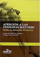 ATENCION A LAS PERSONAS MAYORES DESDE LA ATENCION PRIMARIA