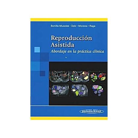 REPRODUCCION ASISTIDA. ABORDAJE EN LA PRACTICA CLINICA