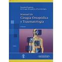 MANUAL DE CIRUGIA ORTOPEDICA Y TRAUMATOLOGIA (VOL. 1)