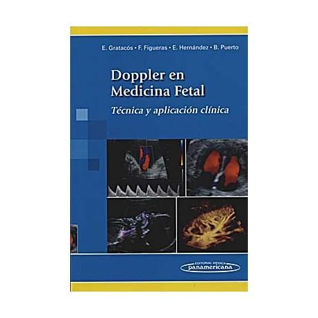 DOPPLER EN MEDICINA FETAL. TECNICA Y APLICACION CLINICA