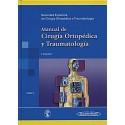 MANUAL DE CIRUGIA ORTOPEDICA Y TRAUMATOLOGIA (VOL. 2)