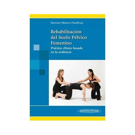 REHABILITACION DEL SUELO PELVICO FEMENINO
