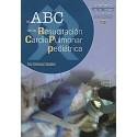 EL ABC DE LA RESUCITACION CARDIOPULMONAR PEDIATRICA