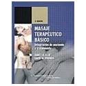 MASAJE TERAPEUTICO BASICO. INTEGRACION DE ANATOMIA Y TRATAMIENTO