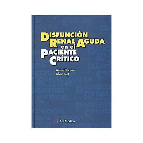 DISFUNCION RENAL AGUDA EN EL PACIENTE CRITICO