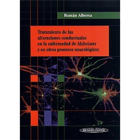 TRATAMIENTO DE LAS ALTERACIONES CONDUCTUALES EN LA ENFERMEDAD DE ALZHEIMER Y EN OTROS PROCESOS NEUROLÓGICOS