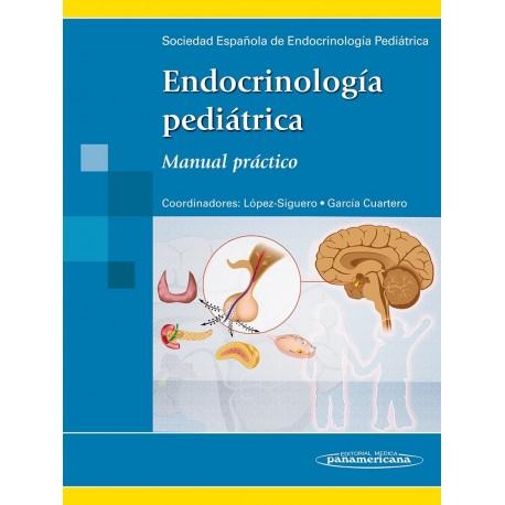ENDOCRINOLOGIA PEDIATRICA. MANUAL PRACTICO