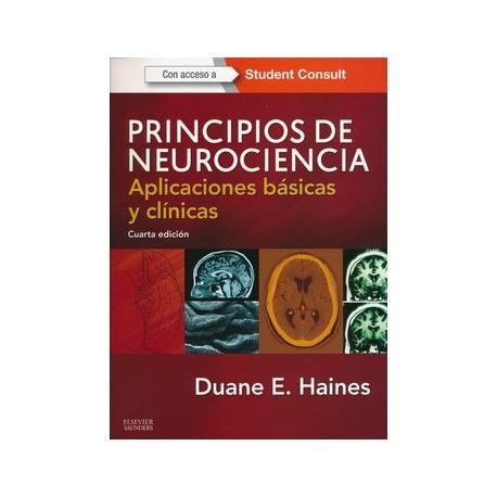 PRINCIPIOS DE NEUROCIENCIA + STUDENT CONSULT: APLICACIONES BASICAS Y CLINICAS