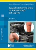 ECOGRAFIA INTERVENCIONISTA EN TRAUMATOLOGIA DEL DEPORTE (MONOGRAFIAS SETRADE)