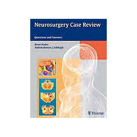NEUROSURGERY CASE REVIEW. QUESTIONS AND ANSWERS