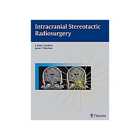 INTRACRANIAL STEREOTACTIC RADIOSURGERY