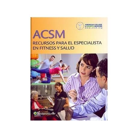 ACSM RECURSOS PARA ESPECIALISTA EN FITNESS Y SALUD