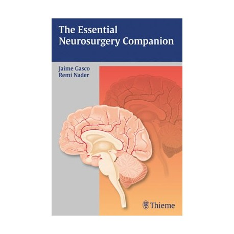 THE ESSENTIAL NEUROSURGERY COMPANION