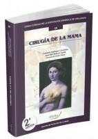 CIRUGIA DE LA MAMA Nº 10 (GUIAS CLINICAS DE LA ASOCIACION ESPAÑOLA DE CIRUJANOS)