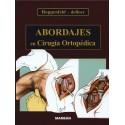 ABORDAJES EN CIRUGIA ORTOPEDICA