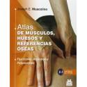 ATLAS DE MUSCULOS HUESOS Y REFERENCIAS OSEAS + CD-ROM