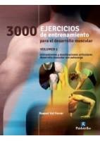 3000 EJERCICIOS DE ENTRENAMIENTO PARA EL DESARROLLO MUSCULAR (VOL.I)