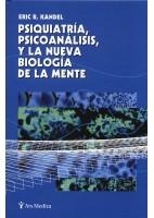 PSIQUIATRIA PSICOANALISIS Y LA NUEVA BIOLOGIA DE LA MENTE