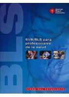 SVB/BLS PARA PROFESIONALES DE LA SALUD