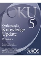 ORTHOPAEDIC KNOWLEDGE UPDATE (OKU). PEDIATRICS 5