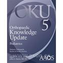 ORTHOPAEDIC KNOWLEDGE UPDATE (OKU). PEDIATRICS 5