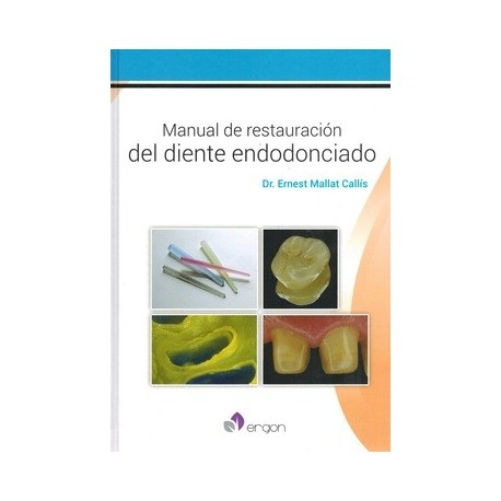 MANUAL DE RESTAURACION DEL DIENTE ENDODONCIADO