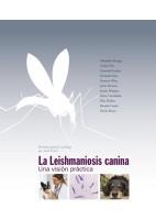 LA LEISHMANIOSIS CANINA. UNA VISION PRACTICA