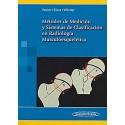 METODOS DE MEDICION Y SISTEMAS DE CLASIFICACION EN RADIOLOGIA MUSCULOESQUELETICA