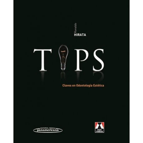 TIPS. CLAVES EN ODONTOLOGIA ESTETICA