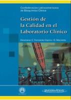 GESTION DE LA CALIDAD EN EL LABORATORIO CLINICO