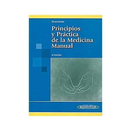 PRINCIPIOS Y PRACTICA DE LA MEDICINA MANUAL