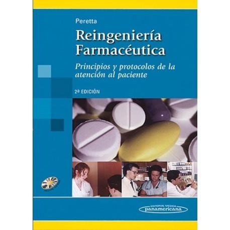 REINGENIERIA FARMACEUTICA. PRINCIPIOS Y PROTOCOLOS DE LA ATENCION AL PACIENTE
