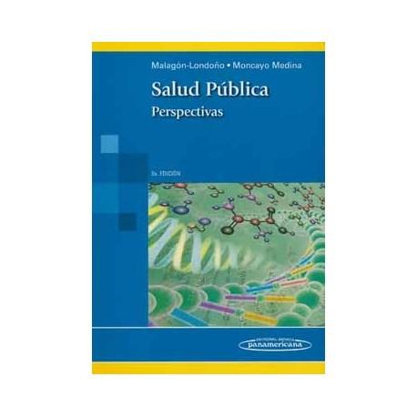 SALUD PUBLICA. PERSPECTIVAS