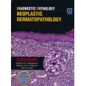 DIAGNOSTIC PATHOLOGY. NEOPLASTIC DERMATOPATHOLOGY
