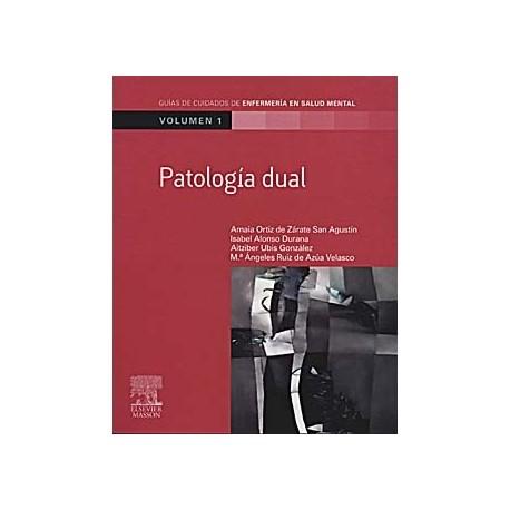 PATOLOGIA DUAL. VOLUMEN 1
