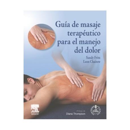 GUIA DE MASAJE TERAPEUTICO PARA EL MANEJO DEL DOLOR