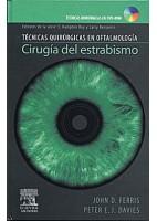 CIRUGIA DEL ESTRABISMO + DVD-ROM (TECNICAS QUIRURGICAS EN OFTALMOLOGIA)