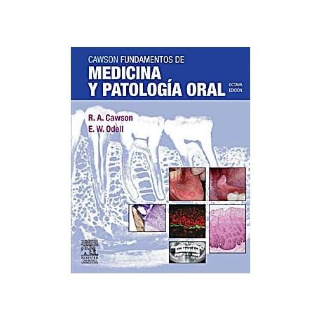 CAWSON FUNDAMENTOS DE MEDICINA Y PATOLOGIA ORAL