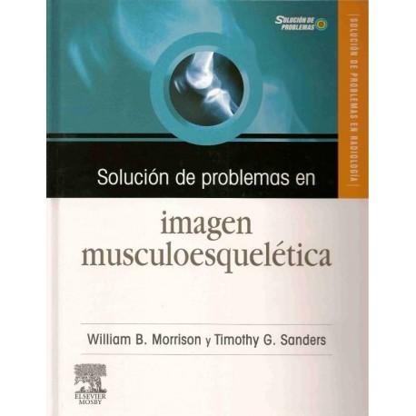 SOLUCION DE PROBLEMAS EN IMAGEN MUSCULOESQUELETICA + CD ROM