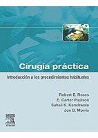 CIRUGIA PRACTICA. INTRODUCCION A LOS PROCEDIMIENTOS HABITUALES