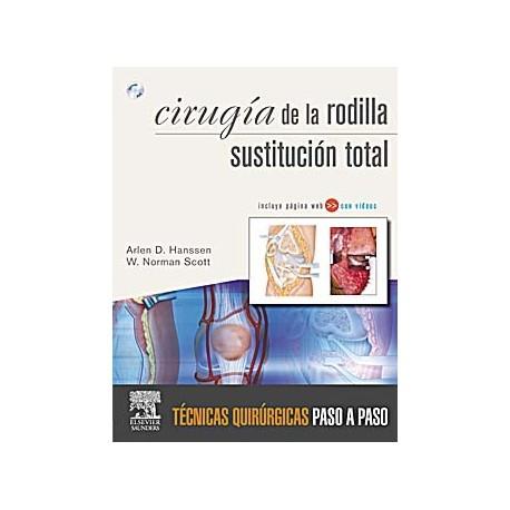 CIRUGIA DE LA RODILLA. SUSTITUCION TOTAL + DVD