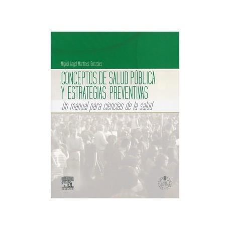 CONCEPTOS DE SALUD PUBLICA Y ESTRATEGIAS PREVENTIVAS