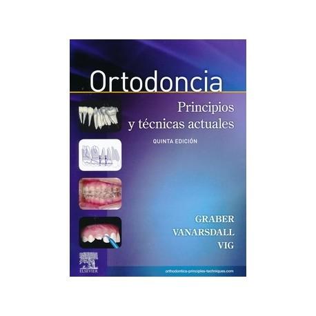 ORTODONCIA + ACCESO ONLINE. PRINCIPIOS Y TECNICAS ACTUALES